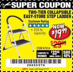 Harbor Freight Coupon TWO TIER EASY-STORE STEP LADDER Lot No. 67514 Expired: 4/7/19 - $19.99
