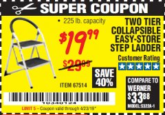 Harbor Freight Coupon TWO TIER EASY-STORE STEP LADDER Lot No. 67514 Expired: 4/23/19 - $19.99