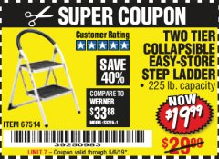 Harbor Freight Coupon TWO TIER EASY-STORE STEP LADDER Lot No. 67514 Expired: 5/6/19 - $19.99