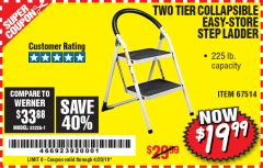 Harbor Freight Coupon TWO TIER EASY-STORE STEP LADDER Lot No. 67514 Expired: 4/20/19 - $19.99