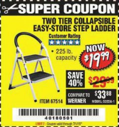Harbor Freight Coupon TWO TIER EASY-STORE STEP LADDER Lot No. 67514 Expired: 7/1/19 - $19.99