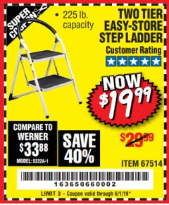 Harbor Freight Coupon TWO TIER EASY-STORE STEP LADDER Lot No. 67514 Expired: 6/1/19 - $19.99
