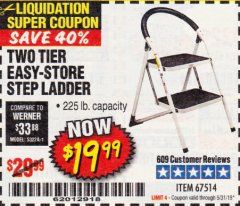 Harbor Freight Coupon TWO TIER EASY-STORE STEP LADDER Lot No. 67514 Expired: 5/31/19 - $19.99