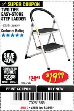 Harbor Freight Coupon TWO TIER EASY-STORE STEP LADDER Lot No. 67514 Expired: 6/30/19 - $19.99