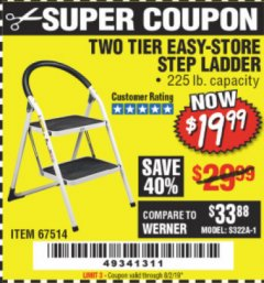 Harbor Freight Coupon TWO TIER EASY-STORE STEP LADDER Lot No. 67514 Expired: 8/2/19 - $19.99