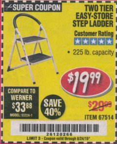 Harbor Freight Coupon TWO TIER EASY-STORE STEP LADDER Lot No. 67514 Valid Thru: 8/24/19 - $19.99