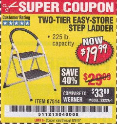 Harbor Freight Coupon TWO TIER EASY-STORE STEP LADDER Lot No. 67514 Expired: 8/8/19 - $19.99