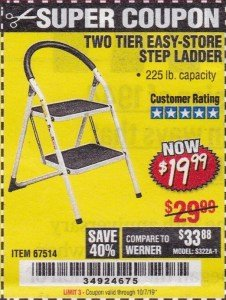 Harbor Freight Coupon TWO TIER EASY-STORE STEP LADDER Lot No. 67514 Valid Thru: 10/7/19 - $19.99