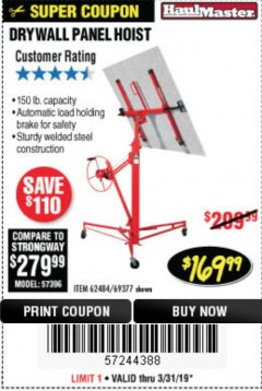 Harbor Freight Coupon 150 LB. CAPACITY DRYWALL/PANEL HOIST Lot No. 62484/69377 Expired: 3/31/19 - $169.99