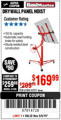 Harbor Freight Coupon 150 LB. CAPACITY DRYWALL/PANEL HOIST Lot No. 62484/69377 Expired: 5/5/19 - $169.99