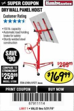 Harbor Freight Coupon 150 LB. CAPACITY DRYWALL/PANEL HOIST Lot No. 62484/69377 EXPIRES: 5/31/19 - $169.99