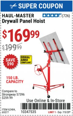 Harbor Freight Coupon 150 LB. CAPACITY DRYWALL/PANEL HOIST Lot No. 62484/69377 EXPIRES: 7/5/20 - $169.99