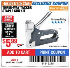 Harbor Freight ITC Coupon THREE-WAY TACKER STAPLE GUN KIT Lot No. 62992 Expired: 2/19/19 - $5.99