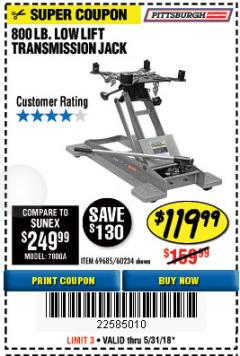 Harbor Freight Coupon 800 LB. CAPACITY LOW LIFT TRANSMISSION JACK Lot No. 69685/60234 Expired: 5/31/18 - $119.99