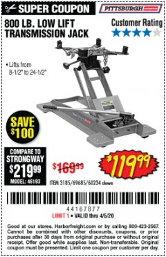 Harbor Freight Coupon 800 LB. CAPACITY LOW LIFT TRANSMISSION JACK Lot No. 69685/60234 Valid Thru: 6/30/20 - $119.99