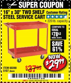 "Harbor Freight Coupon 16"" x 30"" TWO SHELF STEEL SERVICE CART Lot No. 5107/60390 Expired: 4/11/19 - $29.99"