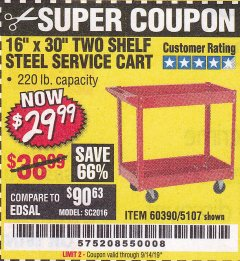 "Harbor Freight Coupon 16"" x 30"" TWO SHELF STEEL SERVICE CART Lot No. 5107/60390 Expired: 9/14/19 - $29.99"
