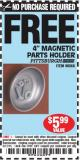 "Harbor Freight FREE Coupon 4"" MAGNETIC PARTS HOLDER Lot No. 62535/90566 Expired: 3/17/15 - NPR"