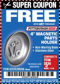 "Harbor Freight FREE Coupon 4"" MAGNETIC PARTS HOLDER Lot No. 62535/90566 Expired: 7/2/18 - FWP"