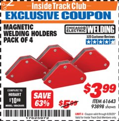 Harbor Freight ITC Coupon 4 PIECE MAGNETIC WELDING HOLDERS Lot No. 61643/93898 Dates Valid: 12/31/69 - 6/30/20 - $3.99
