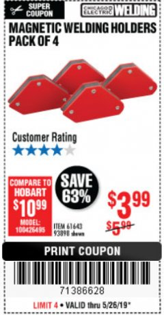 Harbor Freight Coupon 4 PIECE MAGNETIC WELDING HOLDERS Lot No. 61643/93898 Valid Thru: 5/25/19 - $3.99