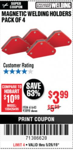 Harbor Freight Coupon 4 PIECE MAGNETIC WELDING HOLDERS Lot No. 61643/93898 Valid Thru: 5/26/19 - $3.99
