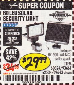 Harbor Freight Coupon 60 LED SOLAR SECURITY LIGHT Lot No. 60524/62534/56213/69643/93661 Expired: 6/30/19 - $29.99