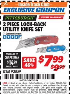 Harbor Freight ITC Coupon 2 PIECE LOCK-BACK UTILITY KNIFE SET Lot No. 93859 Dates Valid: 12/31/69 - 5/31/19 - $7.99