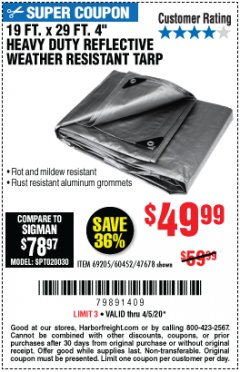 "Harbor Freight Coupon 19 FT. X 29 FT. 4"" HEAVY DUTY REFLECTIVE ALL PURPOSE TARP Lot No. 47678/60452/69205 EXPIRES: 6/30/20 - $49.99"