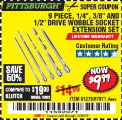 "Harbor Freight Coupon 9 PIECE 1/4"", 3/8"", AND 1/2"" DRIVE WOBBLE SOCKET EXTENSIONS Lot No. 67971/61278 Expired: 10/30/18 - $9.99"