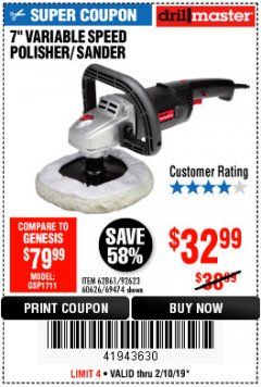 "Harbor Freight Coupon 7"" VARIABLE SPEED POLISHER/SANDER Lot No. 62861/92623/60626 Expired: 2/10/19 - $32.99"