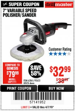 "Harbor Freight Coupon 7"" VARIABLE SPEED POLISHER/SANDER Lot No. 62861/92623/60626 Expired: 4/7/19 - $32.99"