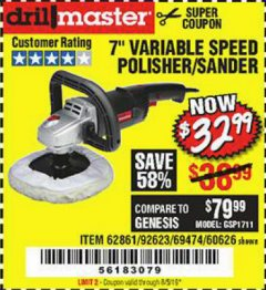 "Harbor Freight Coupon 7"" VARIABLE SPEED POLISHER/SANDER Lot No. 62861/92623/60626 Expired: 8/5/19 - $32.99"