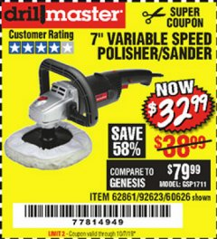 "Harbor Freight Coupon 7"" VARIABLE SPEED POLISHER/SANDER Lot No. 62861/92623/60626 Expired: 10/7/19 - $32.99"
