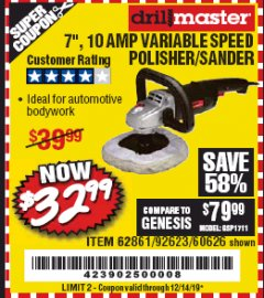 "Harbor Freight Coupon 7"" VARIABLE SPEED POLISHER/SANDER Lot No. 62861/92623/60626 Valid Thru: 12/14/19 - $32.99"