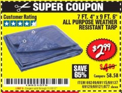 "Harbor Freight Coupon 7 FT. 4"" x 9 FT. 6"" ALL PURPOSE WEATHER RESISTANT TARP Lot No. 877/69115/69121/69129/69137/69249 Expired: 11/12/17 - $2.99"