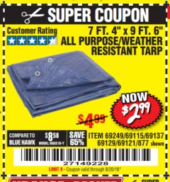 "Harbor Freight Coupon 7 FT. 4"" x 9 FT. 6"" ALL PURPOSE WEATHER RESISTANT TARP Lot No. 877/69115/69121/69129/69137/69249 Expired: 8/20/18 - $2.99"