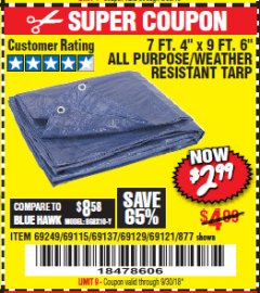 "Harbor Freight Coupon 7 FT. 4"" x 9 FT. 6"" ALL PURPOSE WEATHER RESISTANT TARP Lot No. 877/69115/69121/69129/69137/69249 Expired: 9/30/18 - $2.99"