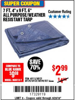 "Harbor Freight Coupon 7 FT. 4"" x 9 FT. 6"" ALL PURPOSE WEATHER RESISTANT TARP Lot No. 877/69115/69121/69129/69137/69249 Expired: 6/25/18 - $2.99"
