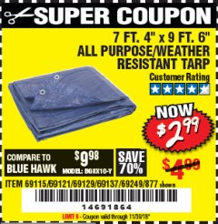 "Harbor Freight Coupon 7 FT. 4"" x 9 FT. 6"" ALL PURPOSE WEATHER RESISTANT TARP Lot No. 877/69115/69121/69129/69137/69249 Expired: 11/30/18 - $2.99"