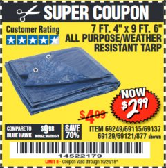 "Harbor Freight Coupon 7 FT. 4"" x 9 FT. 6"" ALL PURPOSE WEATHER RESISTANT TARP Lot No. 877/69115/69121/69129/69137/69249 Expired: 10/29/18 - $2.99"