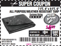 "Harbor Freight Coupon 7 FT. 4"" x 9 FT. 6"" ALL PURPOSE WEATHER RESISTANT TARP Lot No. 877/69115/69121/69129/69137/69249 Expired: 12/1/18 - $2.99"