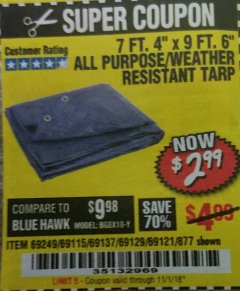"Harbor Freight Coupon 7 FT. 4"" x 9 FT. 6"" ALL PURPOSE WEATHER RESISTANT TARP Lot No. 877/69115/69121/69129/69137/69249 Expired: 11/1/18 - $2.99"