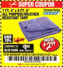 "Harbor Freight Coupon 7 FT. 4"" x 9 FT. 6"" ALL PURPOSE WEATHER RESISTANT TARP Lot No. 877/69115/69121/69129/69137/69249 Expired: 12/20/18 - $2.99"