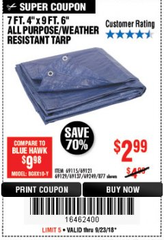 "Harbor Freight Coupon 7 FT. 4"" x 9 FT. 6"" ALL PURPOSE WEATHER RESISTANT TARP Lot No. 877/69115/69121/69129/69137/69249 Expired: 9/23/18 - $2.99"