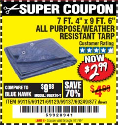 "Harbor Freight Coupon 7 FT. 4"" x 9 FT. 6"" ALL PURPOSE WEATHER RESISTANT TARP Lot No. 877/69115/69121/69129/69137/69249 Expired: 1/11/19 - $2.99"