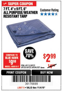 "Harbor Freight Coupon 7 FT. 4"" x 9 FT. 6"" ALL PURPOSE WEATHER RESISTANT TARP Lot No. 877/69115/69121/69129/69137/69249 Expired: 11/4/18 - $2.99"