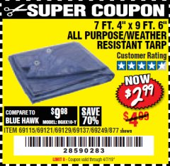 "Harbor Freight Coupon 7 FT. 4"" x 9 FT. 6"" ALL PURPOSE WEATHER RESISTANT TARP Lot No. 877/69115/69121/69129/69137/69249 Expired: 4/7/19 - $2.99"
