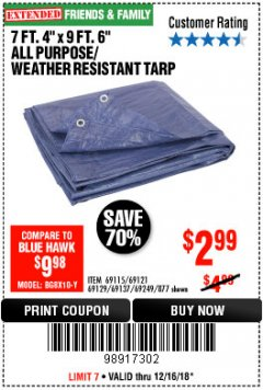 "Harbor Freight Coupon 7 FT. 4"" x 9 FT. 6"" ALL PURPOSE WEATHER RESISTANT TARP Lot No. 877/69115/69121/69129/69137/69249 Expired: 12/16/18 - $2.99"