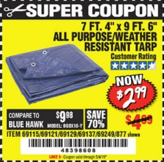 "Harbor Freight Coupon 7 FT. 4"" x 9 FT. 6"" ALL PURPOSE WEATHER RESISTANT TARP Lot No. 877/69115/69121/69129/69137/69249 Expired: 5/4/19 - $2.99"